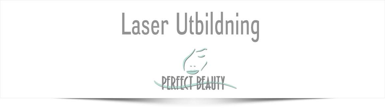 Laserutbildning - Perfect - Beauty - behandlingar
